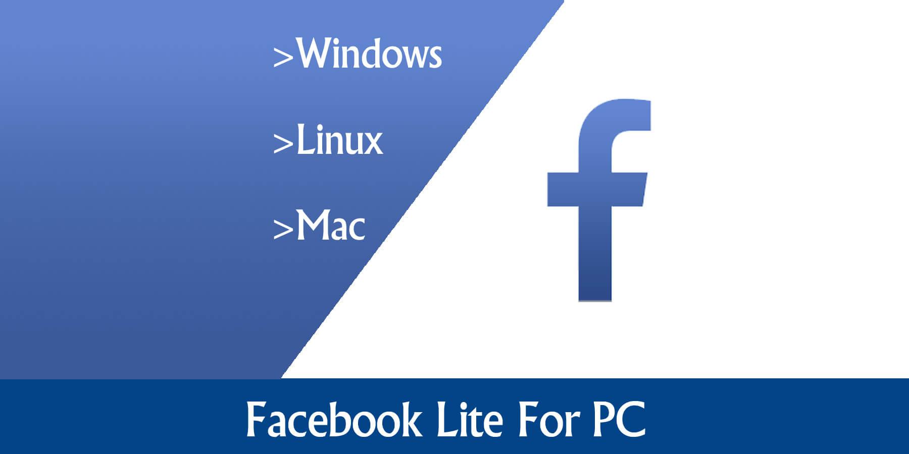 تحميل برنامج Facebook Lite = للكمبيوتر (مجانا)
