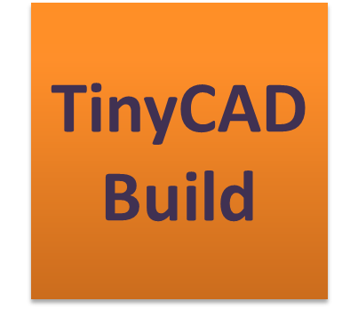 TinyCAD Build